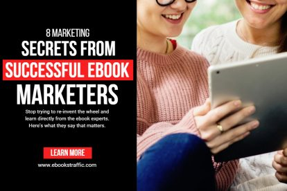 8 MARKETING SECRETS FROM SUCCESSFUL EBOOK MARKETERS